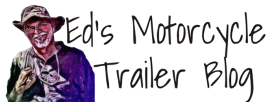 EDs Motorcycle Trailer Owners Blog